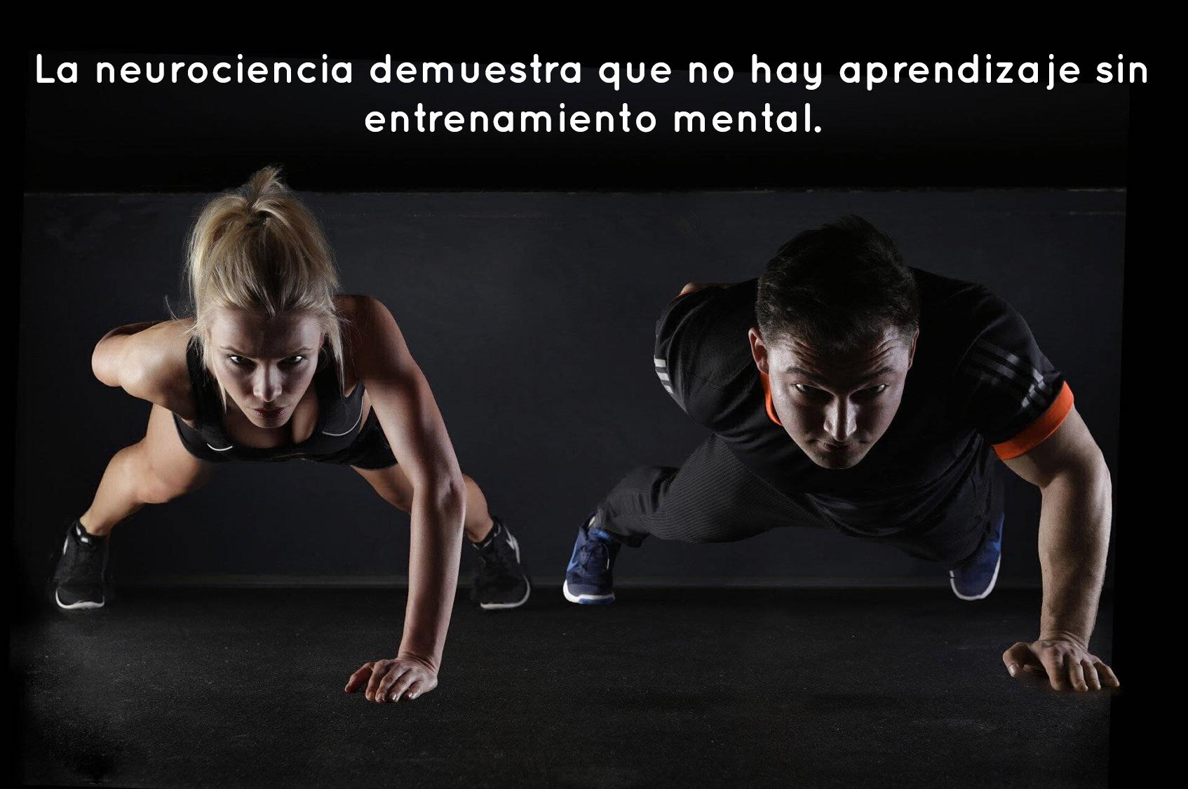 La neurociencia demuestra que no hay aprendizaje sin entrenamiento mental